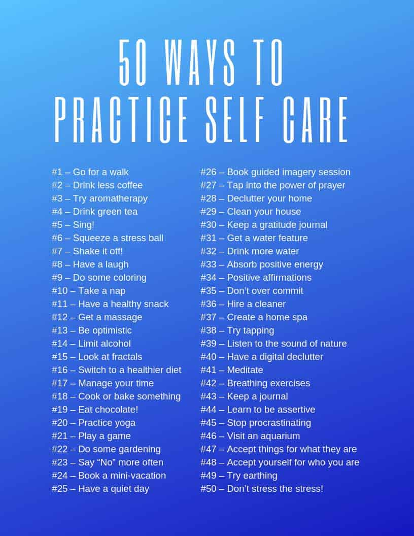 Download and print out this free printable checklist of 50 different ways you can practice self care to reduce stress in your life
