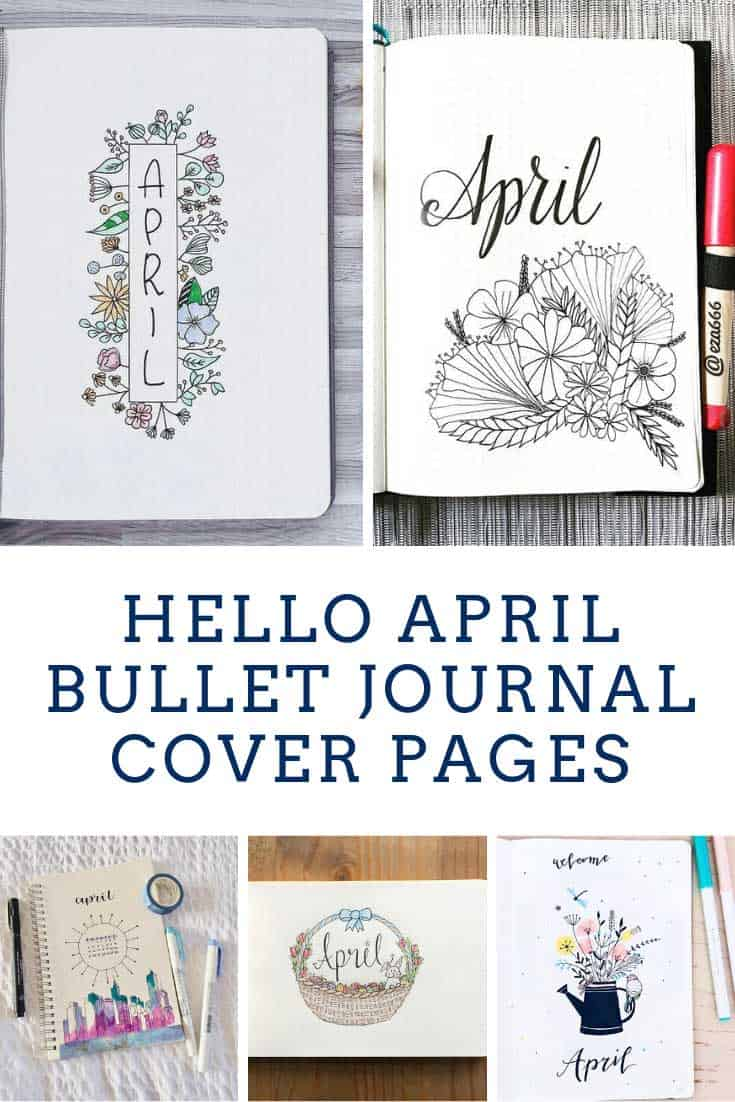 Loving these April bullet journal cover pages