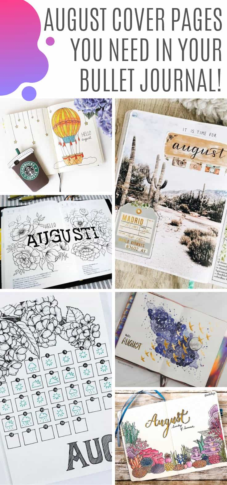 Wow - so many August bullet journal cover pages to choose from! This is all the inspiration you could ever need! #bulletjournal #bujo