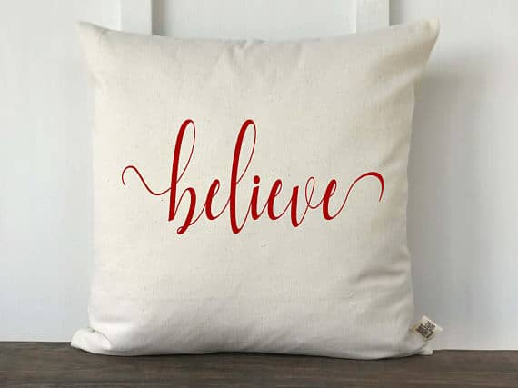 Believe - Christmas Pillow