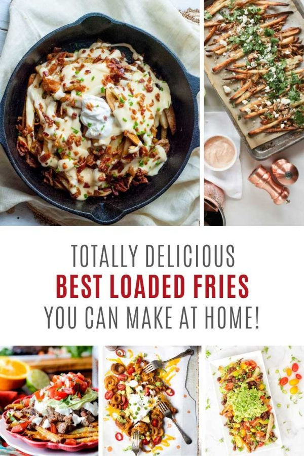 Holy smokes! These really are the best loaded fries recipes!