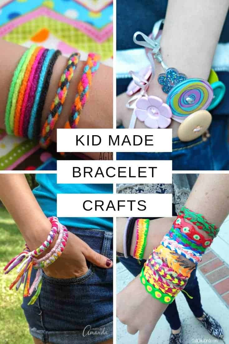 These bracelet crafts for kids are lots of fun to make and don't need too many supplies. Perfect activities for rainy days and sleepovers!