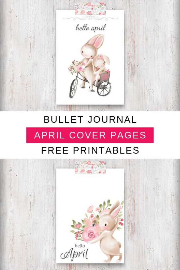 These bullet journal free printables are fabulous! Love the bunny theme for the April cover page!