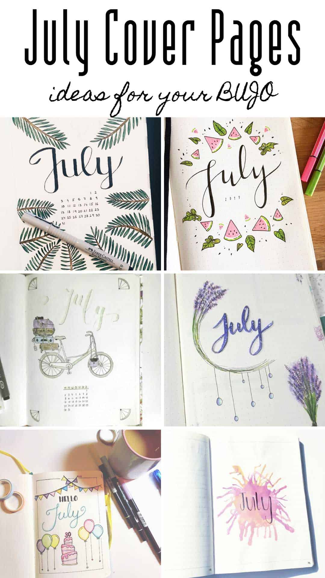 These bullet journal July title page ideas are just what you need to welcome in the summer! #bulletjournal