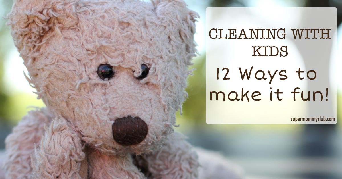 Love this - Ways to make cleaning fun so the kids will help!