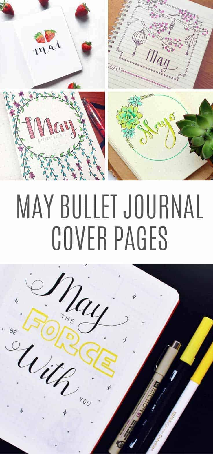 Get inspired with these gorgeous cover page ideas for May in your bullet journal!