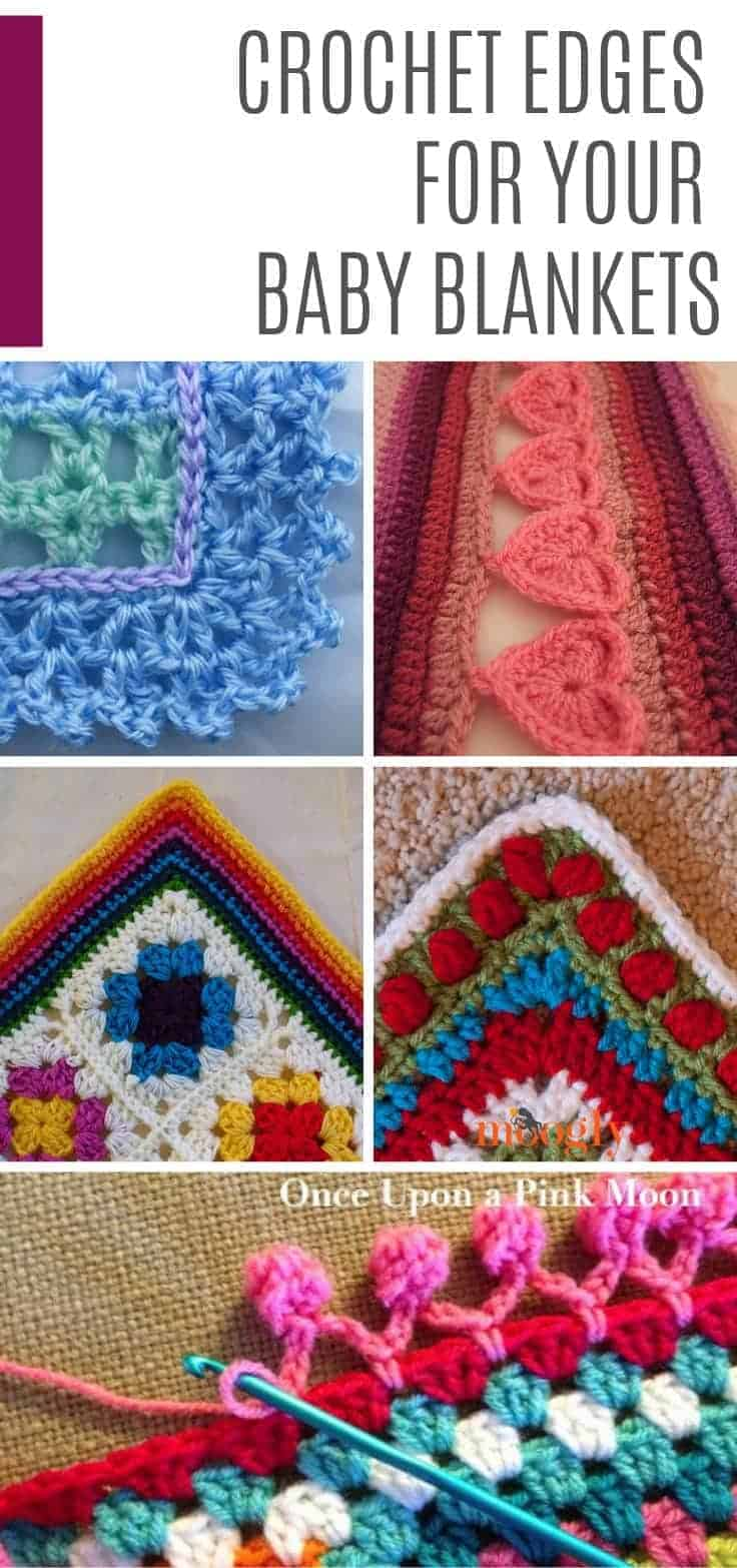Don't leave your baby blankets unfinished - use one of these crochet edges to add the wow factor!