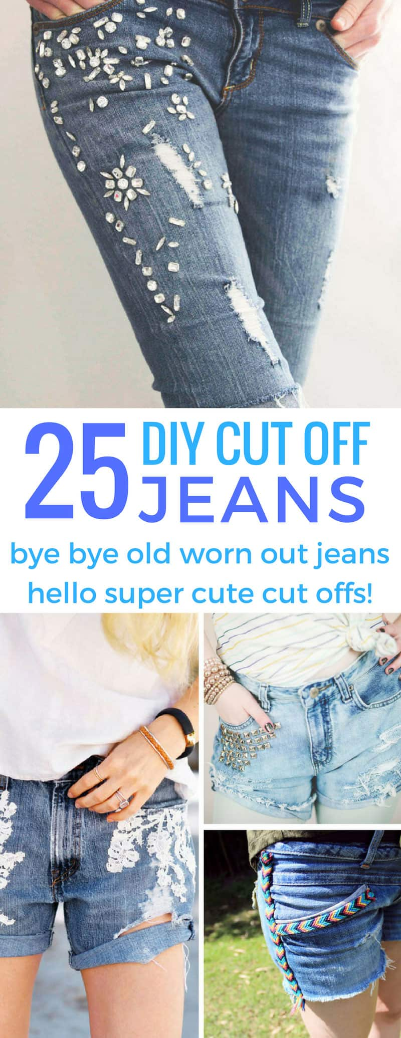 Loving these DIY cut off jeans ideas - now I don't have to throw away my worn out jeans!