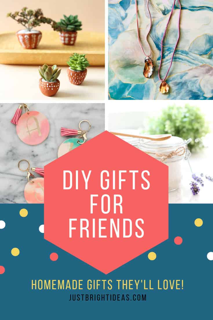 DIY Gifts for Friends Creative