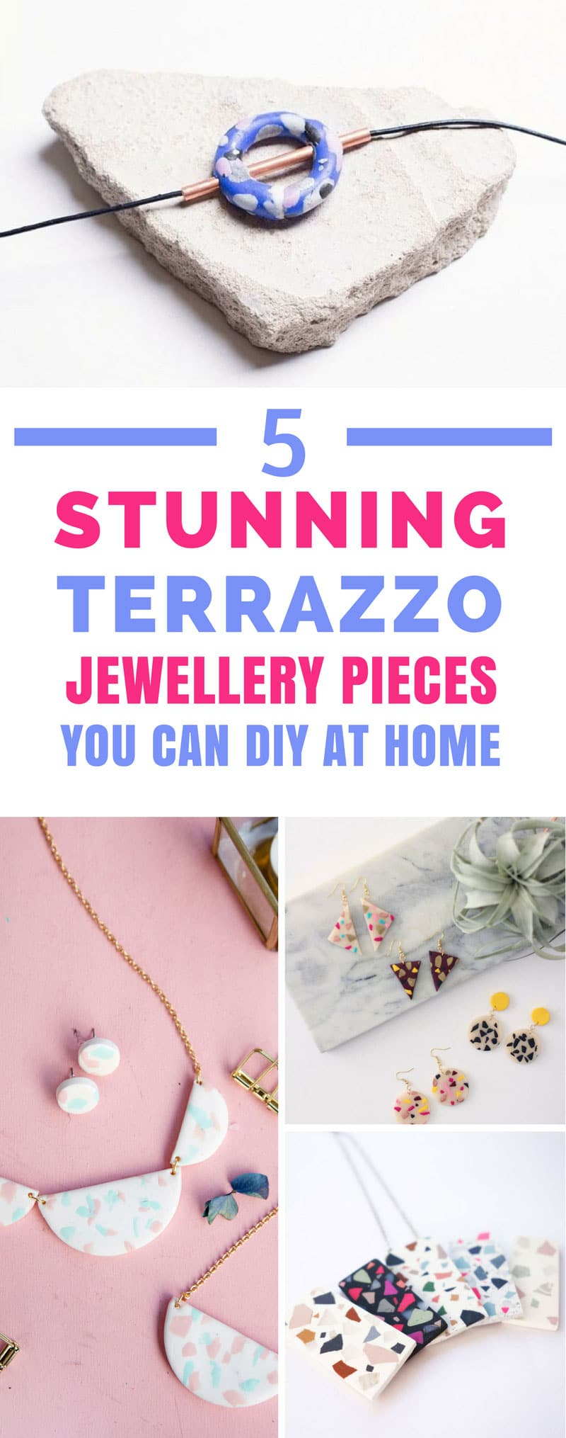 DIY Terrazzo Jewellery - Who says on trend statement jewellery has to cost the earth - thanks to these simple DIY projects you can make your own at home on a budget! #terrazzo #diy #jewellery