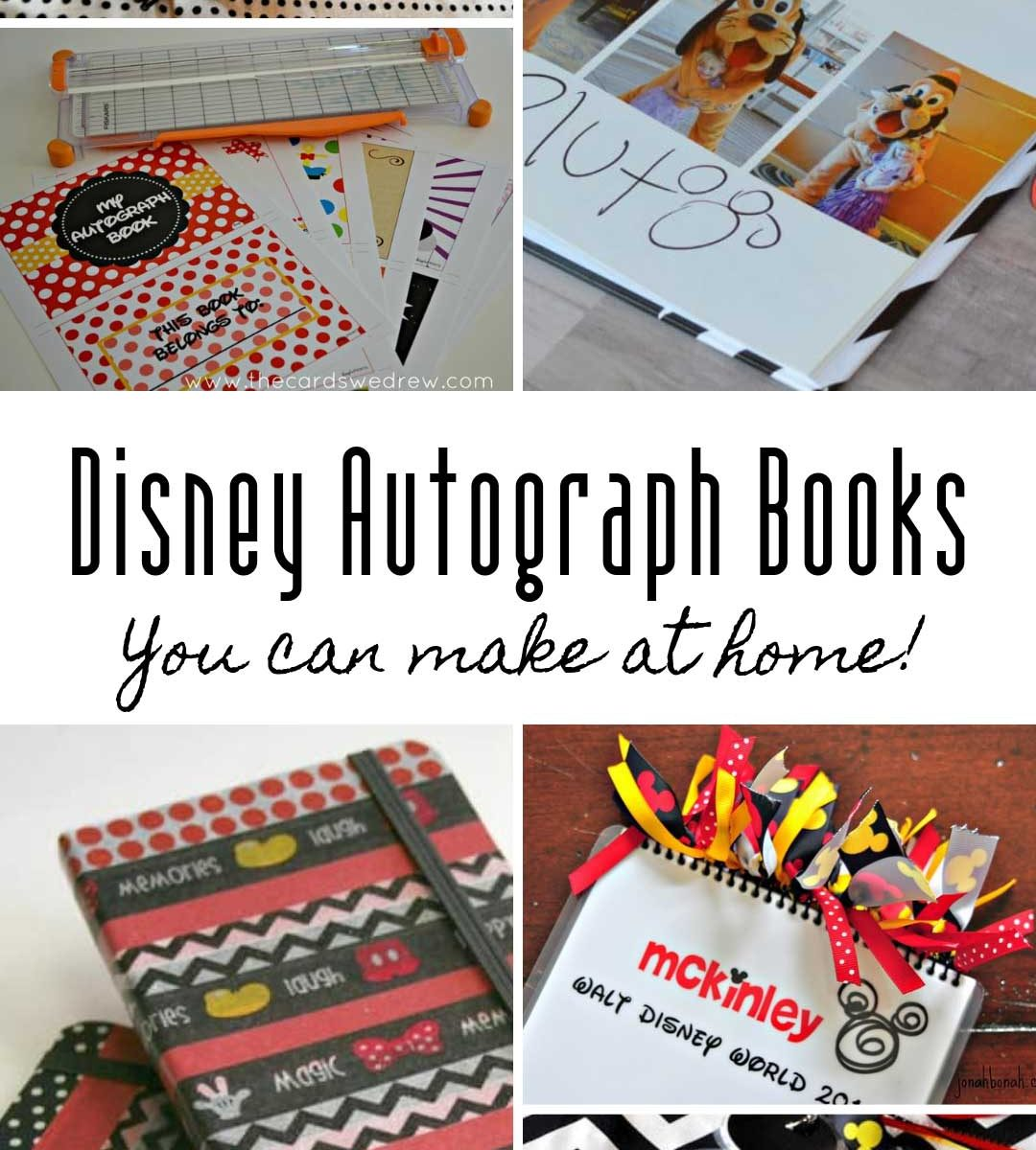 So many great ways to make your own Disney autograph books for your Disney World vacation!