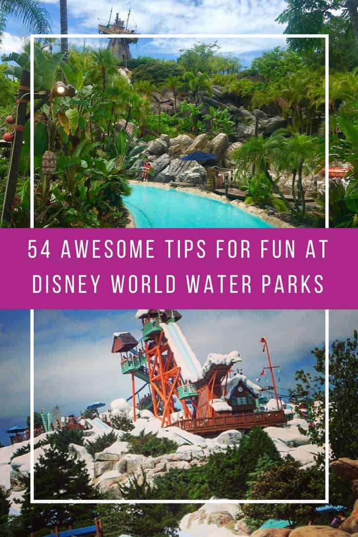 54 Awesome Tips for Fun at Disney World Water Parks