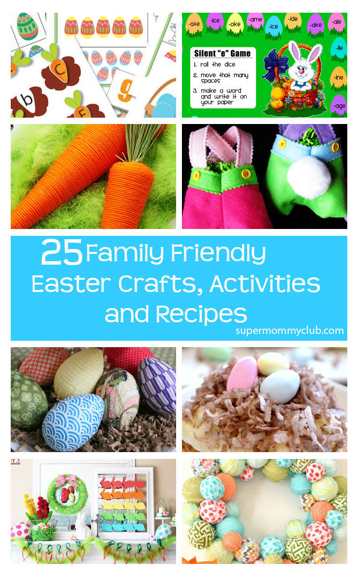 25 Family Friendly Easter Crafts Activities and Recipes - Pin it for later