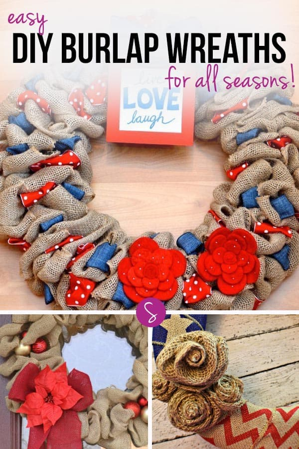 Easy DIY Burlap Wreaths: Welcome your guests at any time of year with one of these beautiful wreaths. From Spring wreaths to Christmas wreaths!