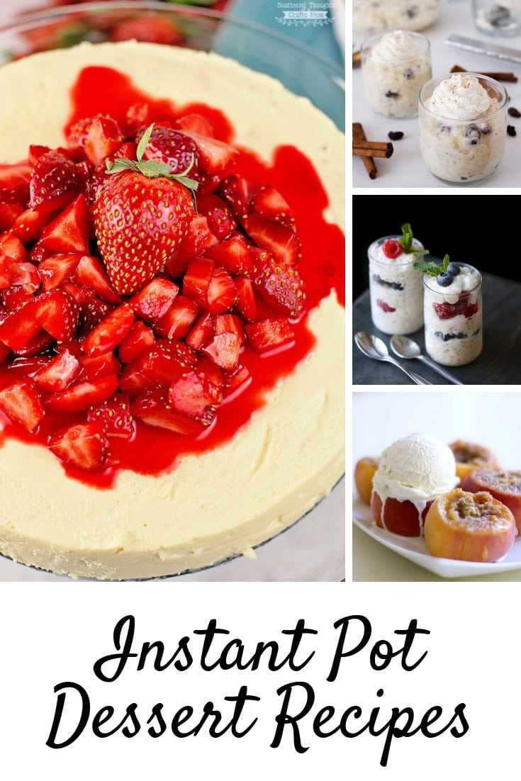 Easy Instant Pot Dessert Recipes