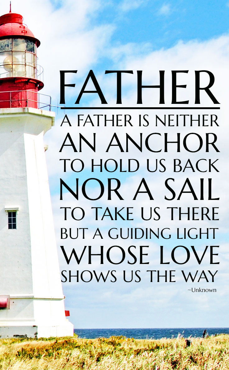 Love this Guiding Light Quote Printable - it's perfect for Father's Day!