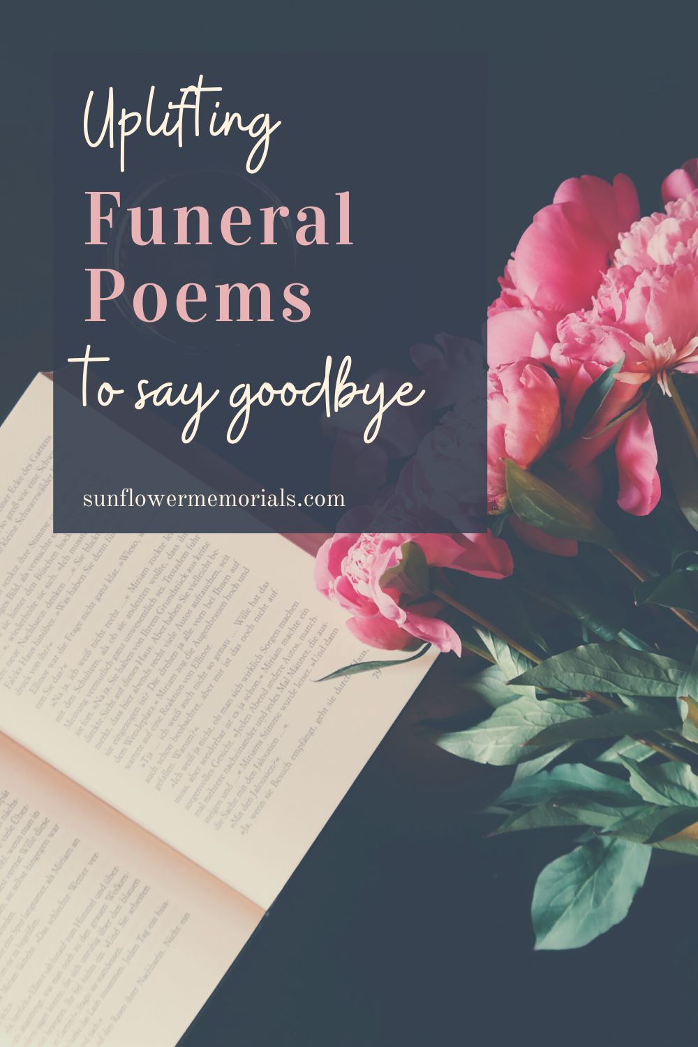 Uplifting Funeral Poems to Say Goodbye