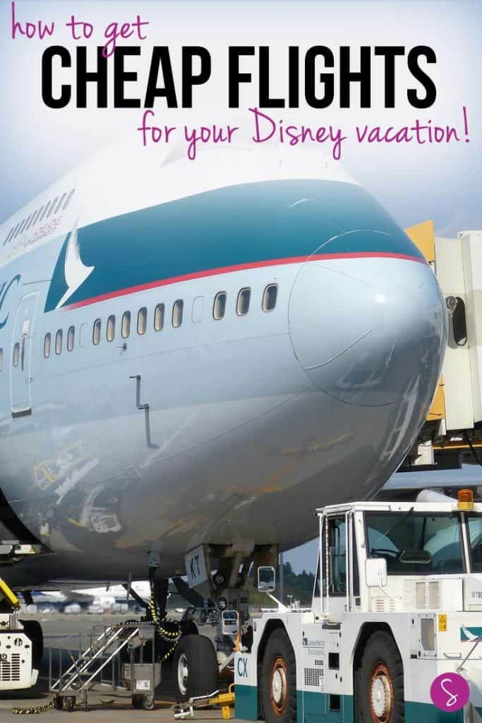 5 Secrets to saving money on airfare - or how to find ridiculously cheap flights so you can take your kids to Disney World!