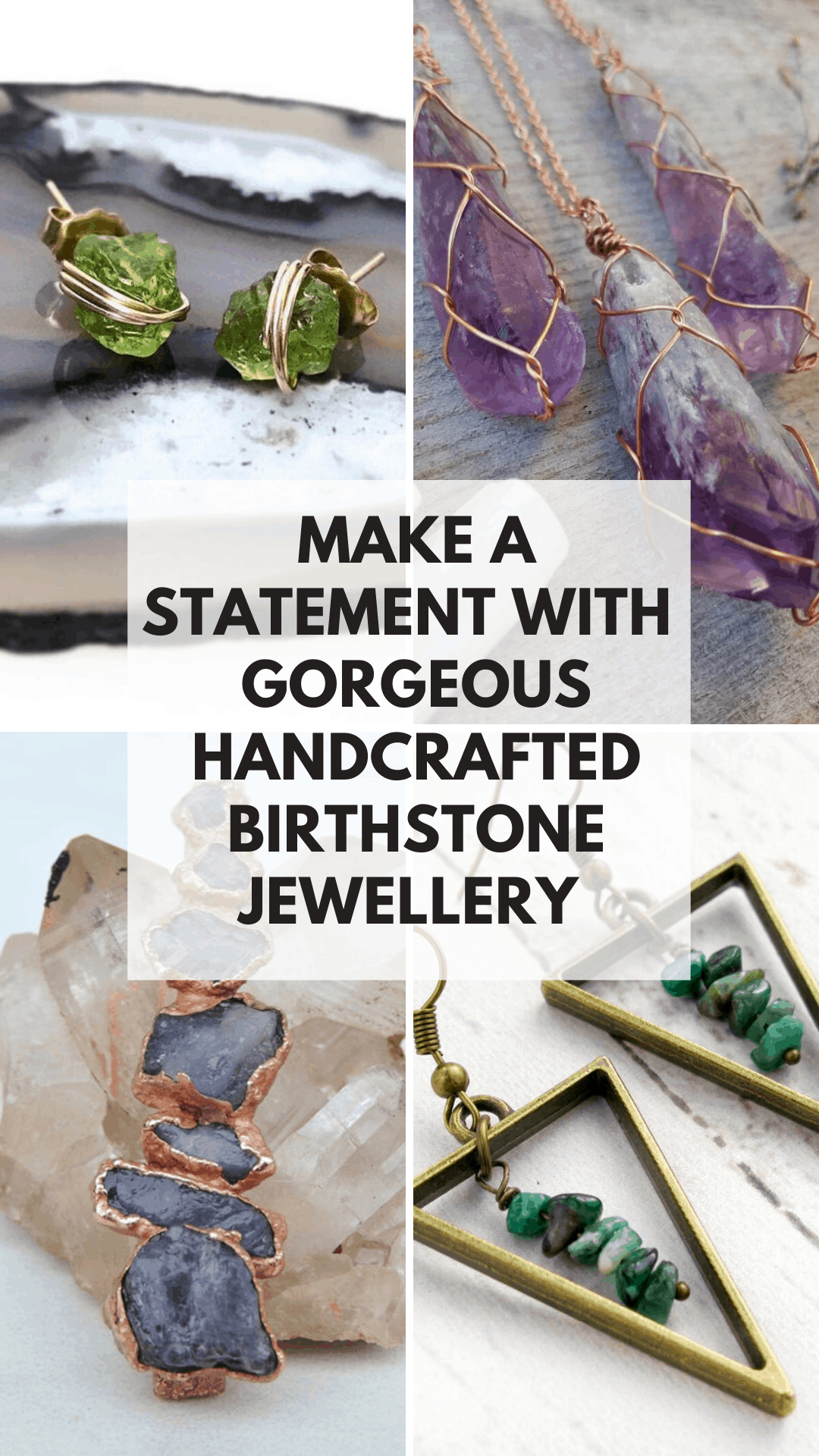 These handcrafted birthstone jewelry pieces make thoughtful gifts and are a wonderful way to make a statement