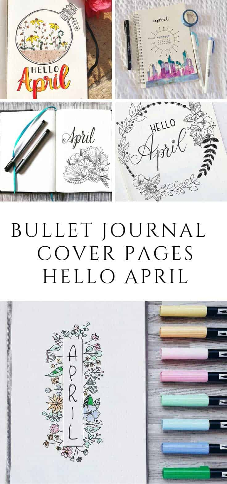 Say Hello April with these bullet journal cover pages