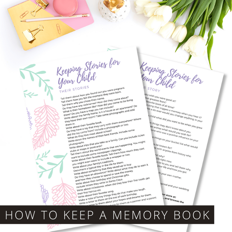 How to Keep a Memory Book for Your Children – With Free Writing Prompts Printable