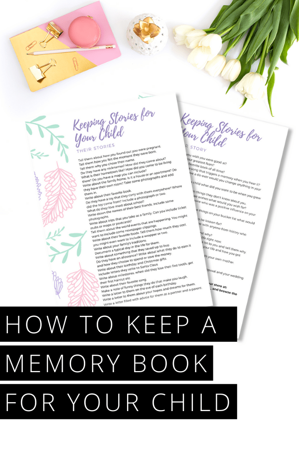 Find out how easy it is to keep a memory book for your child to tell their story - and download your free writing prompts to get started