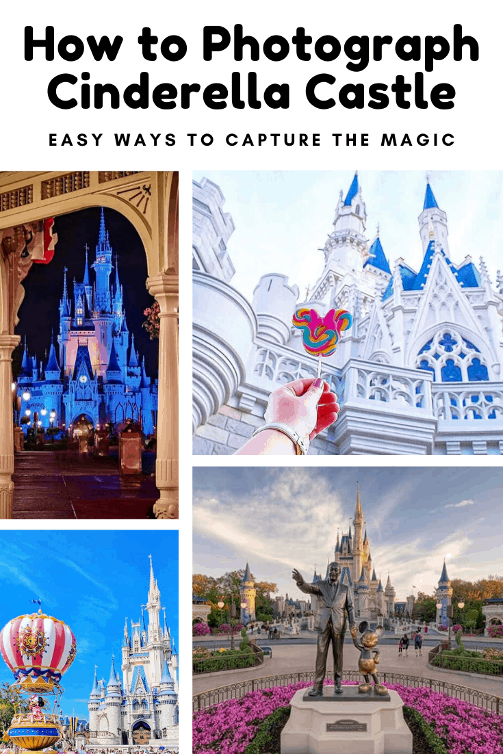 Find out how to take amazing photographs of Cinderella Castle to capture the magic of your Disney world vacation #disney #disneyworld #cinderellacastle