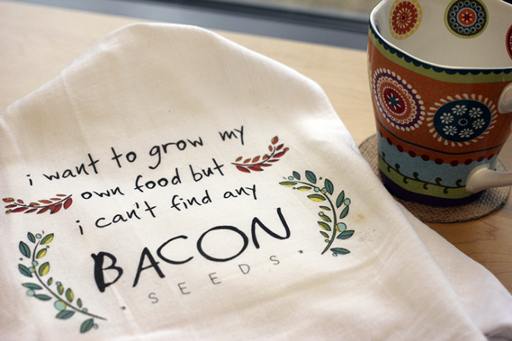 Bacon Seeds Tea Towel - NuFun Activities