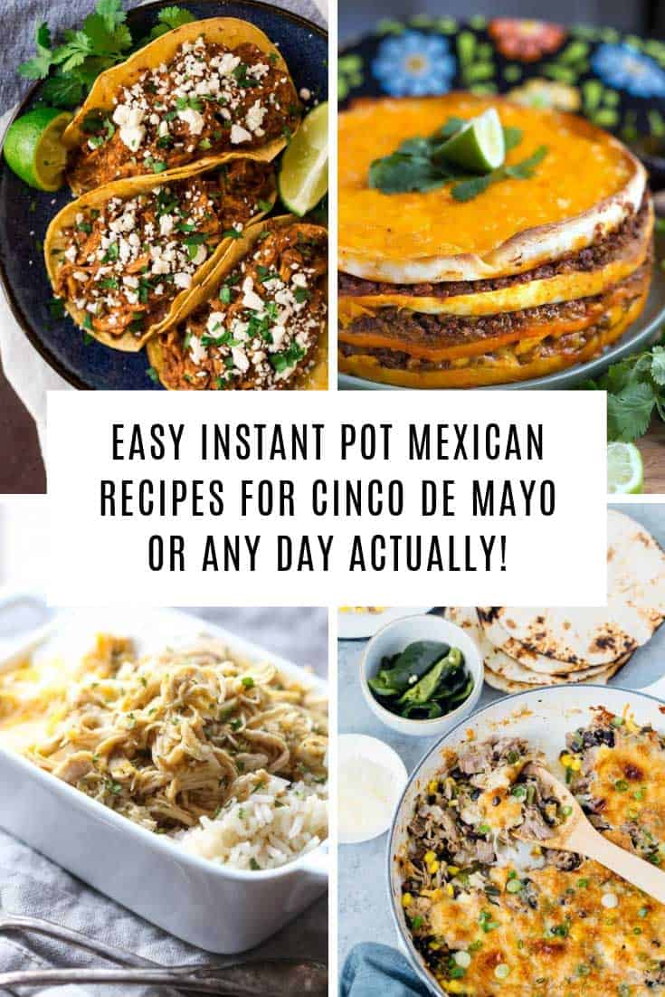 To make your life super easy this year when planning your Cinco de Mayo feast we've rounded up 12 delicious Mexican dishes you can make in your Instant Pot!