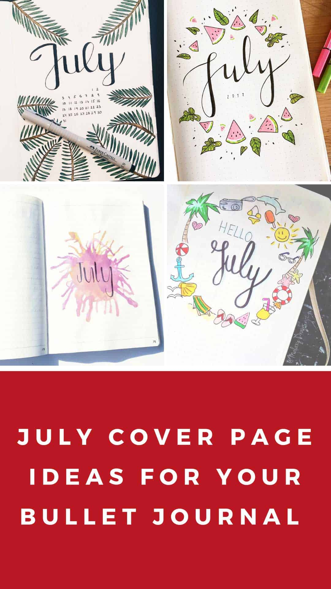 Get inspired by these fabulous July bullet journal themes and cover pages! #bulletjournal