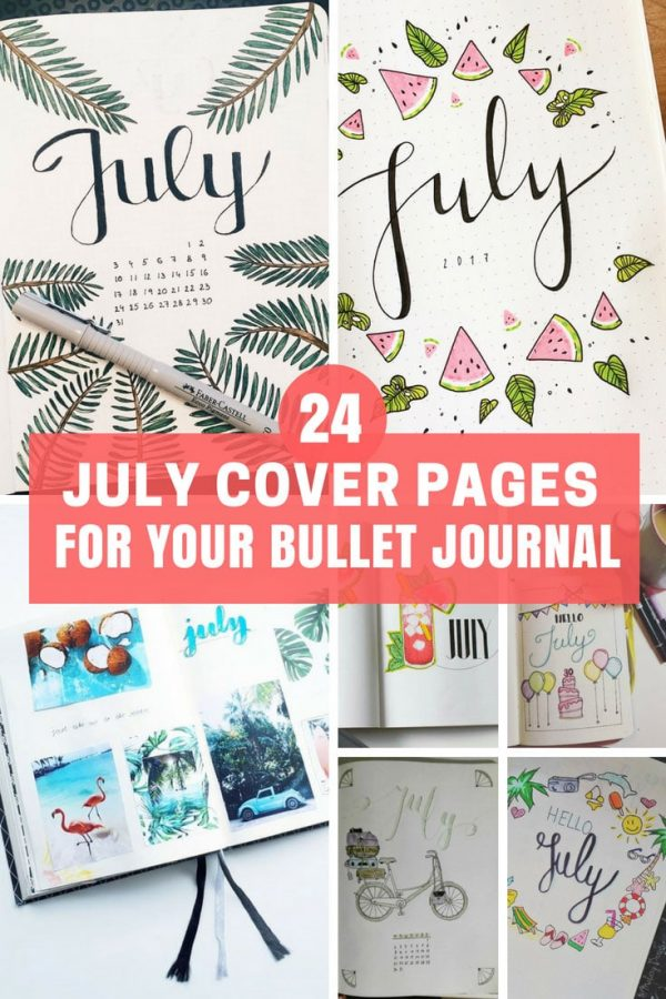 July Cover Pages for Your Bullet Journal