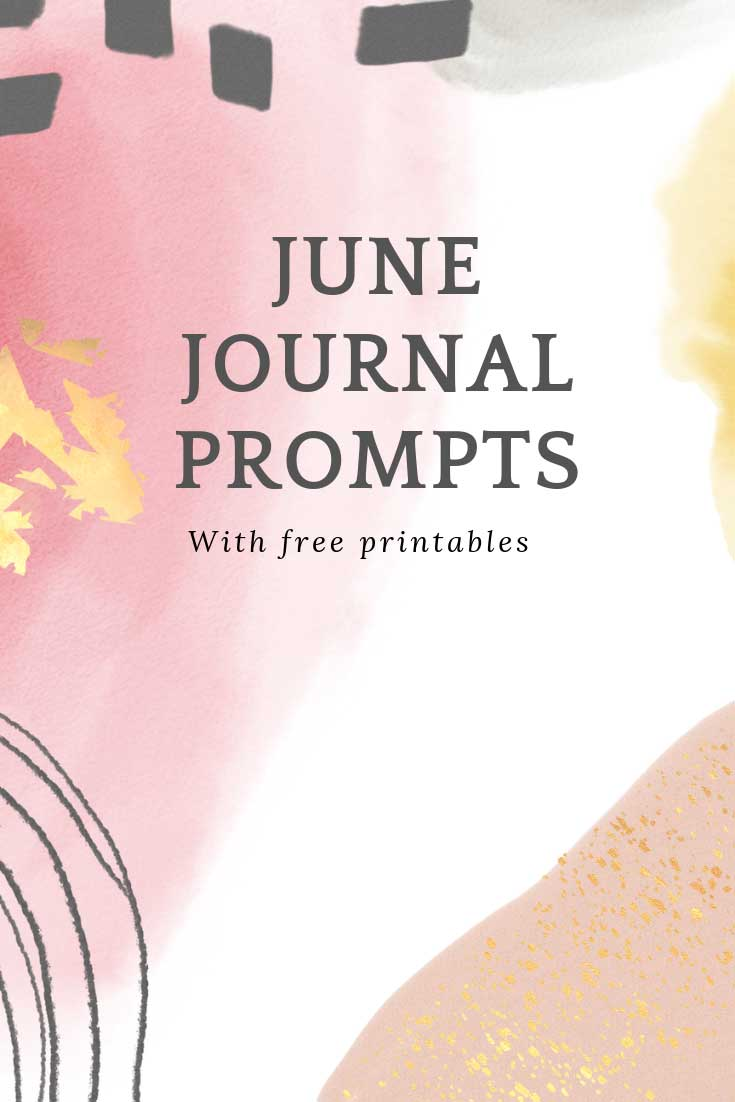 If staring at a blank page gives you writer's block check out our June journal prompts. There's a free printable for you to download too!
