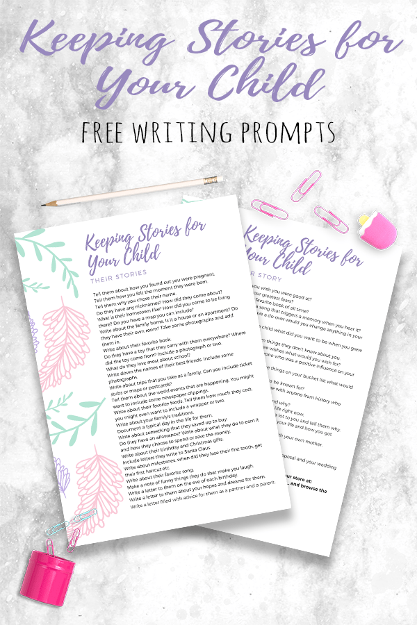 Download our free writing prompts to help you write a memory book for your child that they will treasure forever
