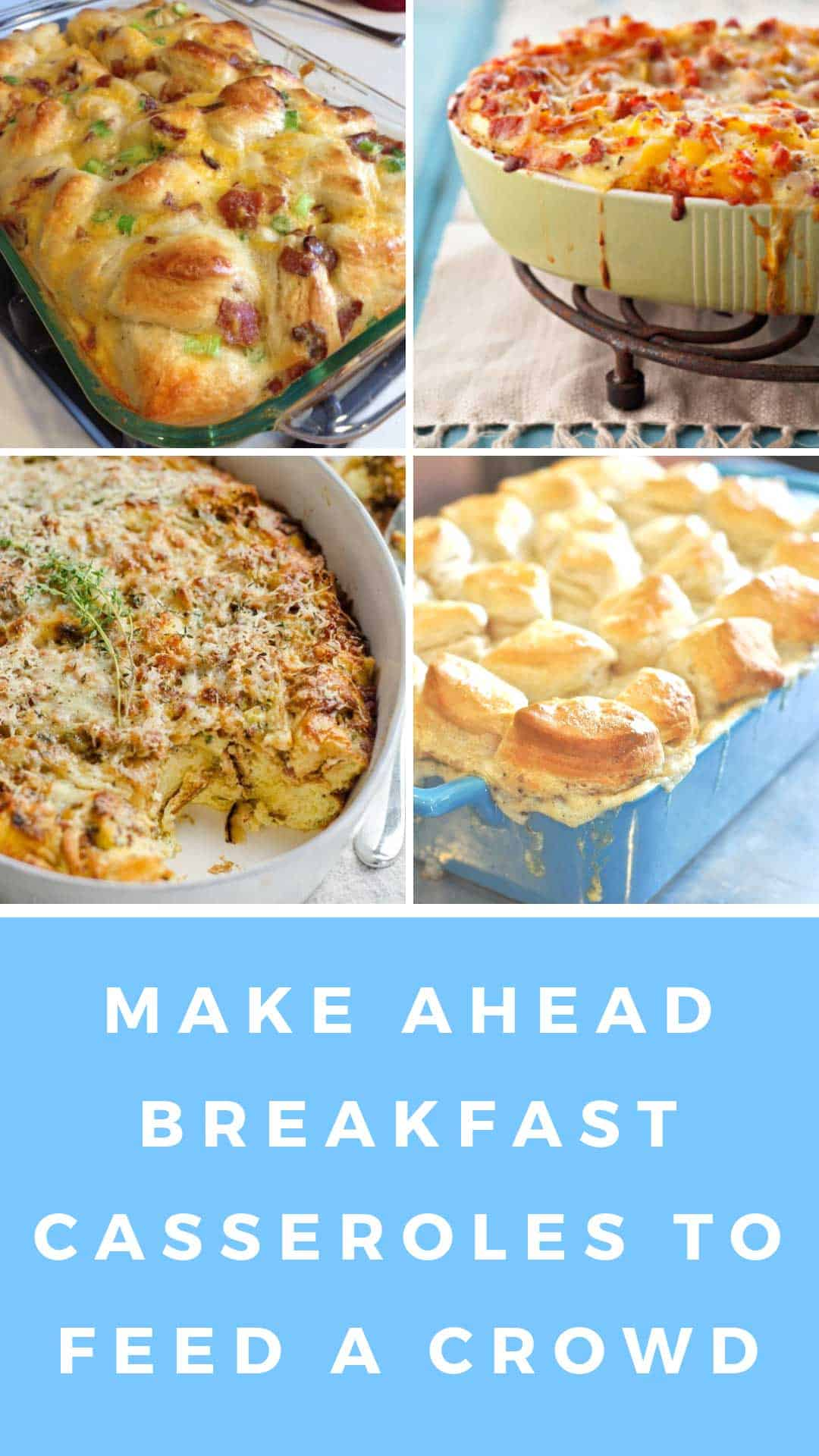 Looking for make ahead breakfast for a crowd? These breakfast casseroles are the answer! Taste great and freezer friendly too! #breakfast #mealplan #food #recipe