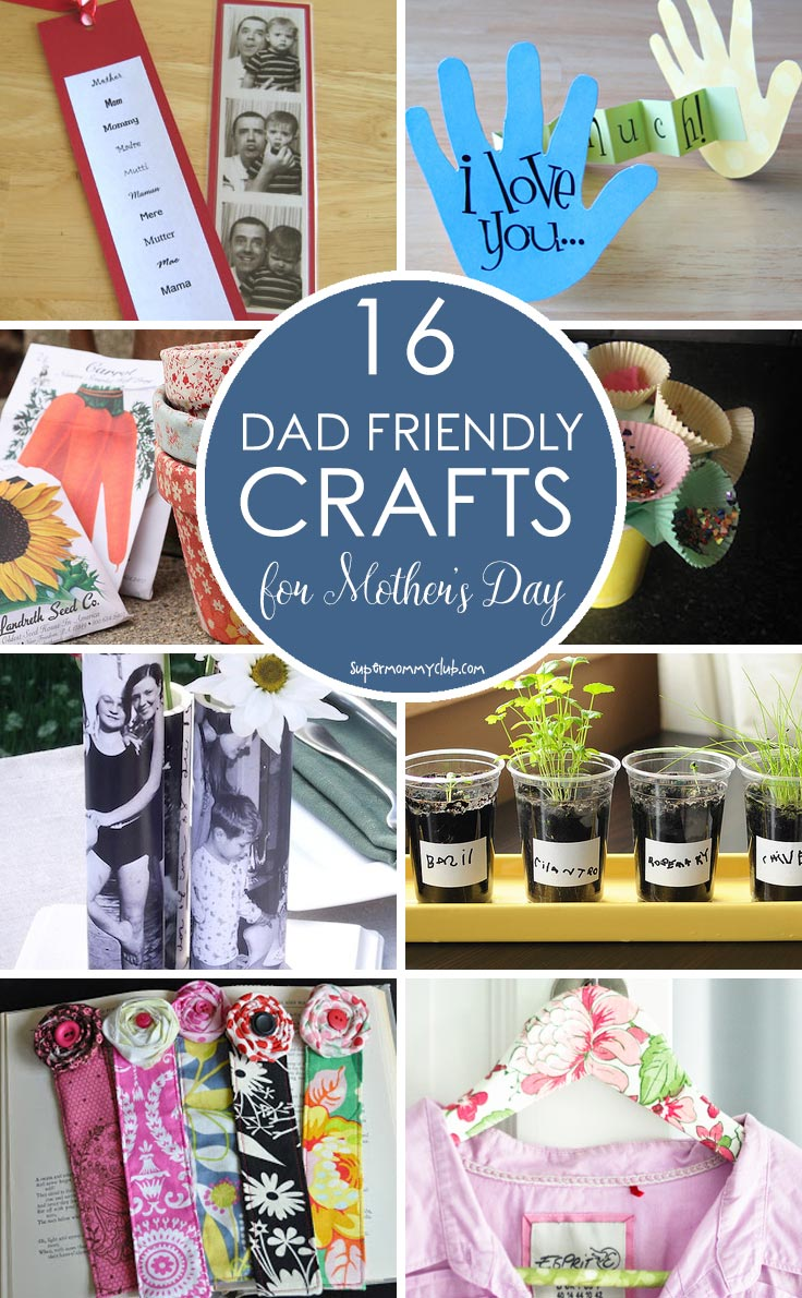 Loving this collection of Dad friendly crafts for kids to make for their mom on Mother's Day