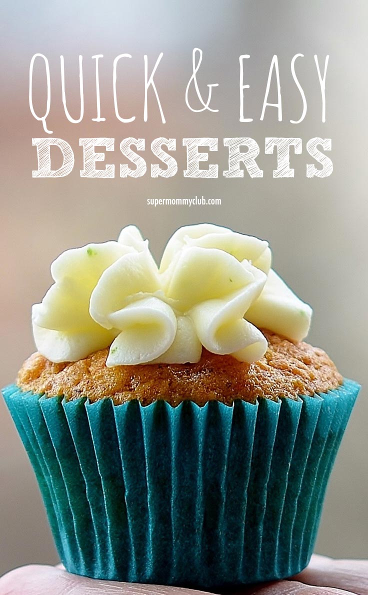 If you're a busy mom like me you probably have enough trouble getting dinner on the table, let alone finding time to make desserts for your family. Which is why we're pulling together a list of quick and easy desserts that we can refer to when we want to give the kids (or hubby) a treat.