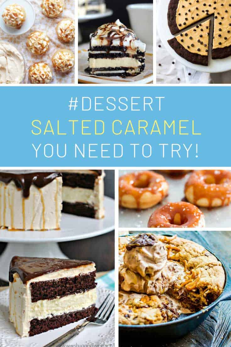 Did someone say salted caramel desserts?? Yes please!