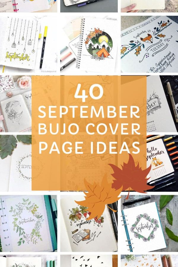 So many great September cover page ideas and themes for your BUJO! #bulletjournal