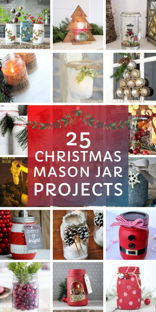 25 Simple Christmas Mason Jar Crafts Diy Your Holiday Decor This Year