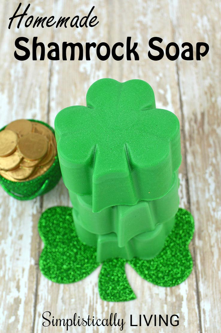 Homemade Shamrock Soap - Simplistically Living