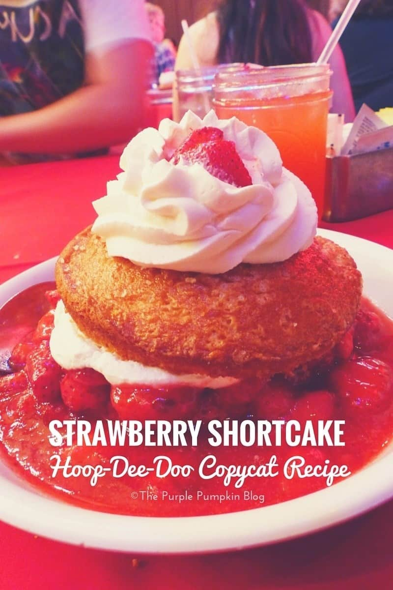 Strawberry Shortcake – Hoop-Dee-Doo Copycat Recipe