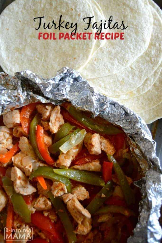 Simple Turkey Fajitas Foil Packet Recipe