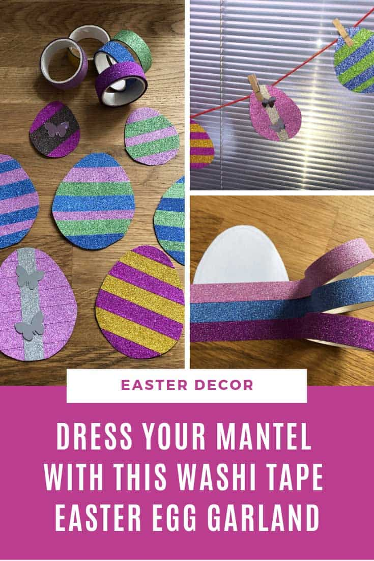 Dress up your mantel with this easy to make washi tape Easter egg garland!