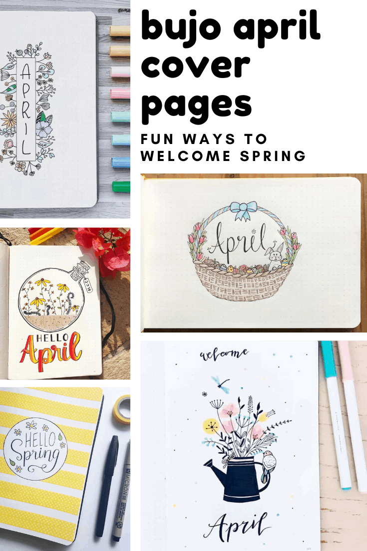 So many cute ways to welcome Spring with these April cover pages for your bujo