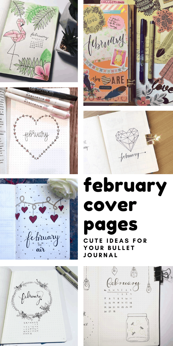 So many cute bullet journal cover pages here for February - from hearts to flamingos!