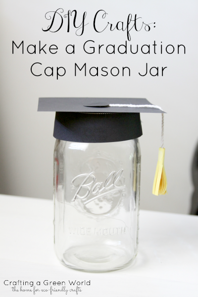 Make a Graduation Cap Mason Jar