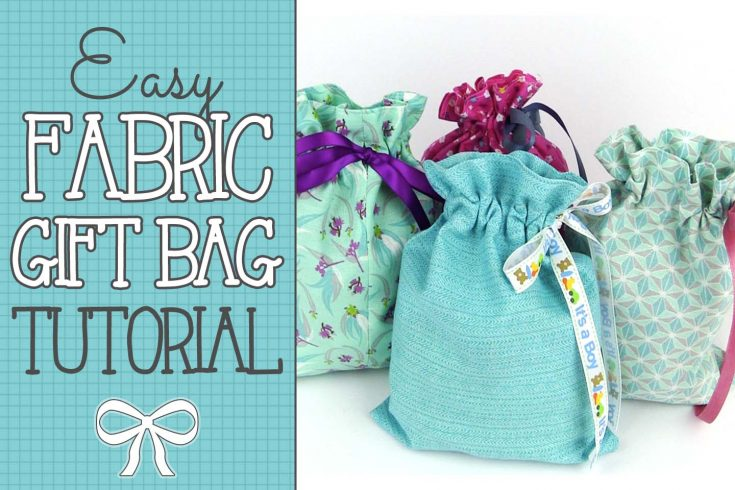 Quick & Easy Drawstring Gift Bag Tutorial