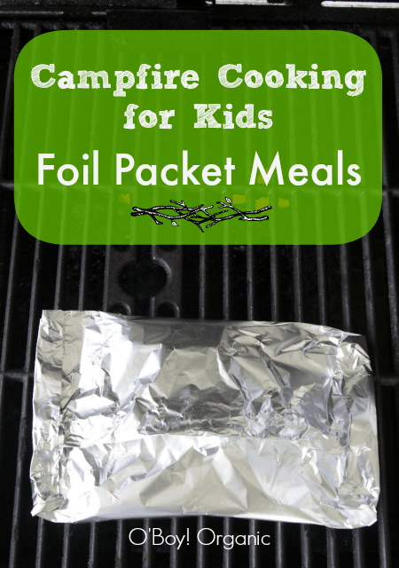 Campfire Food for Kids: Foil Packet Meals
