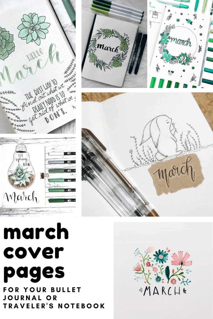 So many brilliant March cover page ideas for your bullet journal, planner dashboard or traveler's notebook