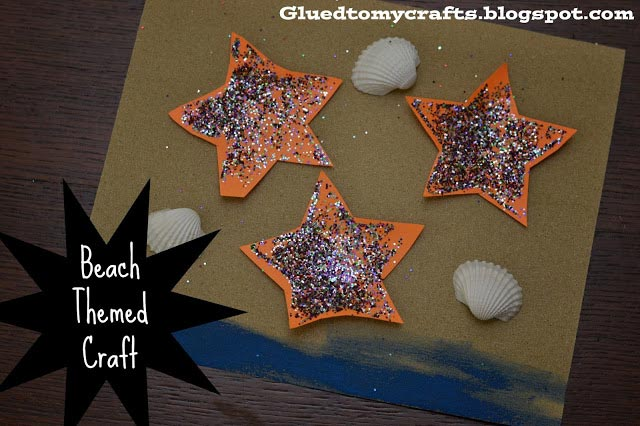 Glitter Starfish & Sandy Beach {Beach Themed Craft}